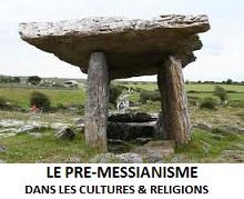LE CELTO-DRUIDISME ET LA CONCLUSION dans Pré-Messianisme dolmen2